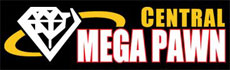 Central Mega Pawn | Pawn Shop | Ontario Ca