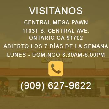 Visitanos, Central Mega Pawn, Abierto los 7 días de la semana, Lunes - Domingo 8:30am-6:00pm