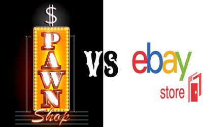 Pawn Shops Vs. eBay: The Top 3 Reasons a Pawn Shop is Better
